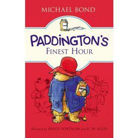 Paddington's Finest Hour (Hardcover)