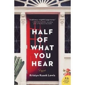 Half of What You Hear: A Novel (Paperback)