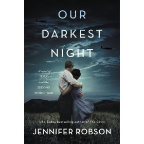 Our Darkest Night: A Novel of Italy and the Second World War (Paperback)