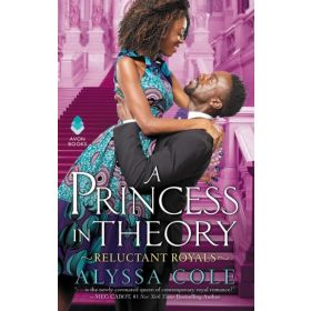 A Princess in Theory: Reluctant Royals, Book 1 (Mass Market)