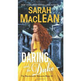 Daring and The Duke, The Bareknuckle Bastards Series, Book 3 (Mass Market)