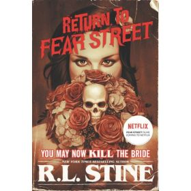 You May Now Kill the Bride: Return to Fear Street, Book 1 (Paperback)