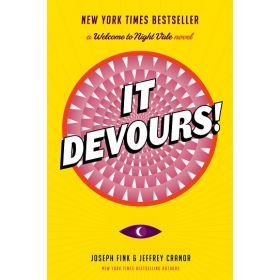 It Devours!: A Welcome to Night Vale Novel, Signed First Edition (Hardcover)