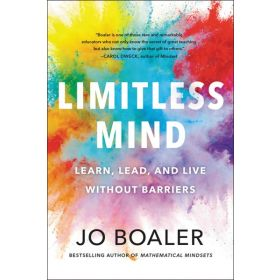 Limitless Mind: Learn, Lead, and Live Without Barriers (Hardcover)