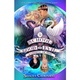 A Crystal of Time: The School for Good and Evil, Book 5 (Paperback)