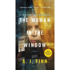 The Woman in the Window, Movie Tie-In Edition (Mass Market)