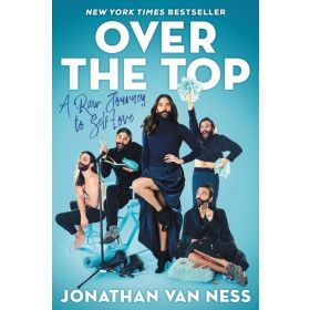 Over the Top: A Raw Journey to Self-Love (Hardcover)