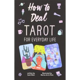 How to Deal: Tarot for Everyday Life (Paperback)