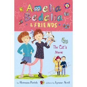 Amelia Bedelia & Friends The Cat's Meow, Book 2 (Paperback)