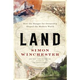 Land: How the Hunger for Ownership Shaped the Modern World (Hardcover)
