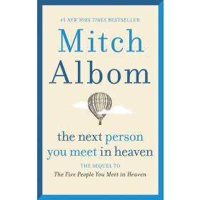 The Next Person You Meet in Heaven, Export Edition (Mass Market)
