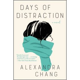 Days of Distraction: A Novel (Paperback)