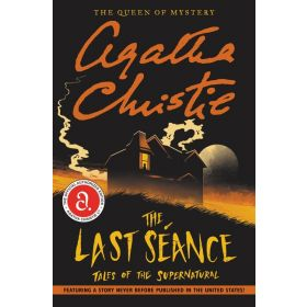 The Last Seance: Tales of the Supernatural (Paperback)