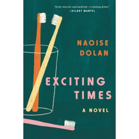 Exciting Times: A Novel (Paperback)