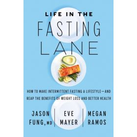 Life in the Fasting Lane (Hardcover)