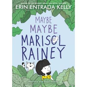 Maybe Maybe Marisol Rainey: Maybe Marisol, Book 1 (Hardcover)