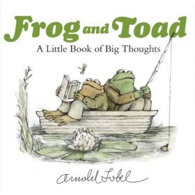 Frog And Toad: A Little Book Of Big Thoughts (Hardcover)