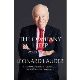 The Company I Keep: My Life in Beauty (Hardcover)