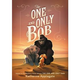The One and Only Bob (Hardcover)