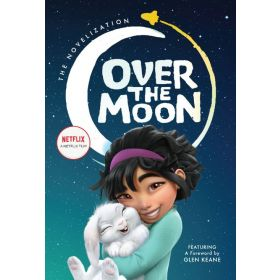 Over the Moon: The Novelization (Hardcover)