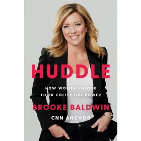 Huddle: How Women Unlock Their Collective Power (Hardcover)