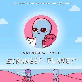 Stranger Planet: Sequel from Strange Planet Series (Hardcover)