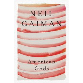 American Gods: A Novel (Paperback)