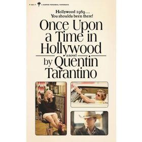 Once Upon a Time in Hollywood: A Novel, Movie Tie-In Edition (Mass Market)