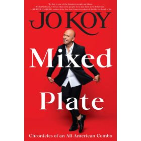Mixed Plate: Chronicles of an All-American Combo, Signed (Hardcover)