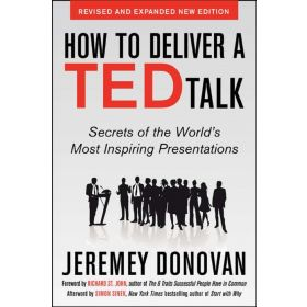 How to Deliver a TED Talk: Secrets of the World's Most Inspiring Presentations, Revised and Expanded New Edition (Paperback)