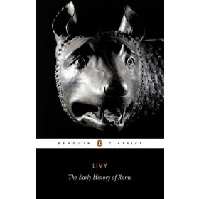 The Early History of Rome, Penguin Classics (Paperback)
