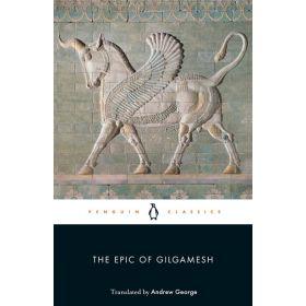 The Epic of Gilgamesh, Penguin Classics (Paperback)
