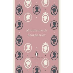 Middlemarch: Penguin English Library (Paperback)