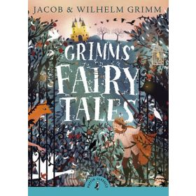 Grimms' Fairy Tales, Puffin Classics (Paperback)