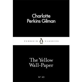 The Yellow Wall-Paper, Penguin Little Black Classics (Paperback)