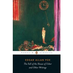 The Fall of the House of Usher and Other Writings, Penguin Classics (Paperback)