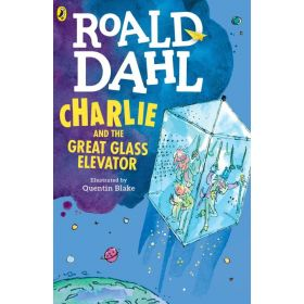 Charlie and the Great Glass Elevator, New Edition (Paperback)