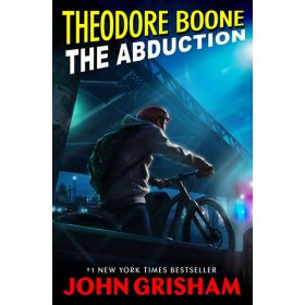 The Abduction, Theodore Boone Book 2 (Paperback)