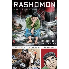 Rashomon and Seventeen Other Stories, Penguin Deluxe Classic Edition (Paperback)