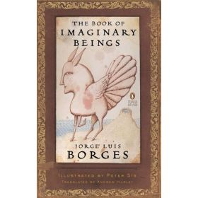 The Book of Imaginary Beings, Penguin Classics Deluxe Edition (Paperback)