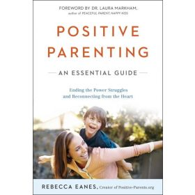 Positive Parenting: An Essential Guide (Paperback)