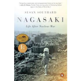 Nagasaki: Life After Nuclear War (Paperback)