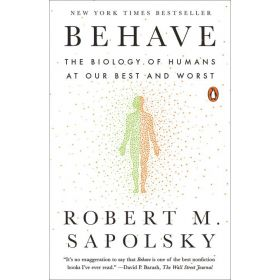 Behave: The Biology of Humans at Our Best and Worst (Paperback)
