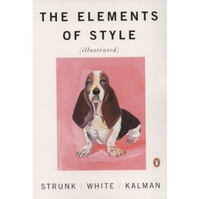 The Elements of Style, Illustrated (Paperback)