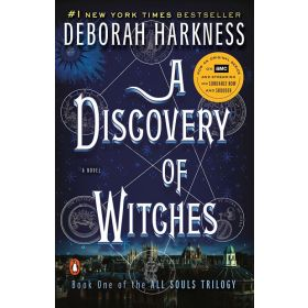 A Discovery of Witches: All Souls, Book 1 (Paperback)