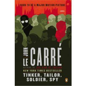 Tinker, Tailor, Soldier, Spy: George Smiley Novel, Book 5 (Paperback)