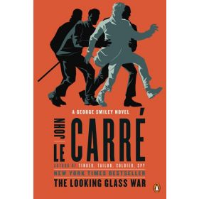 The Looking Glass War: George Smiley Novel, Book 4 (Paperback)