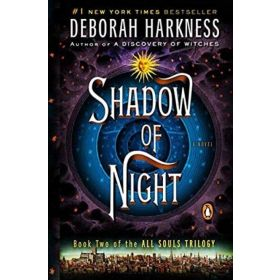 Shadow of Night: All Souls Trilogy, Book 2, Export Edition (Mass Market)