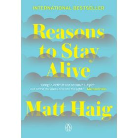 Reasons to Stay Alive (Paperback)