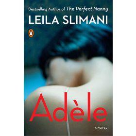 Adèle: A Novel Paperback